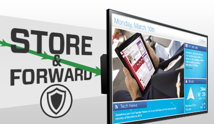 Store and Forward Protecting Your Experience